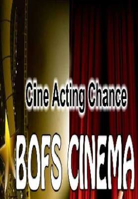 Bofs Cinema Is Searching For Hero Cine Jobs In Bollywood