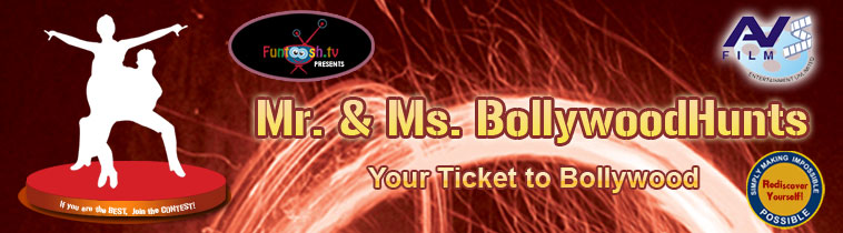 MR. & MISS BOLLYWOODHUNTS – Your Ticket to Bollywood